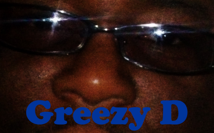 Greezy D